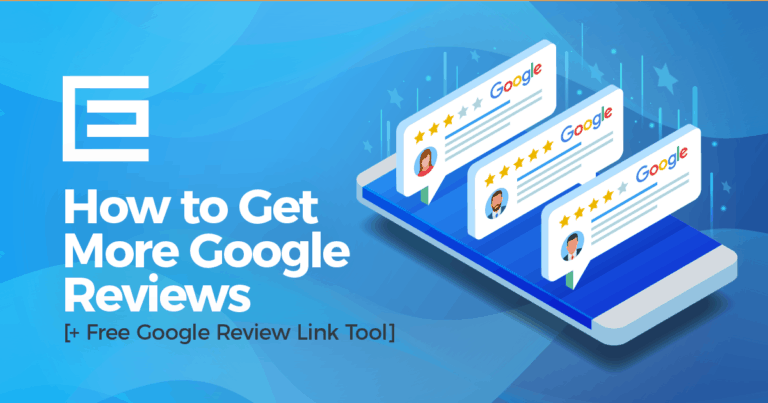 How to Get More Google Reviews Blog Thumbnail