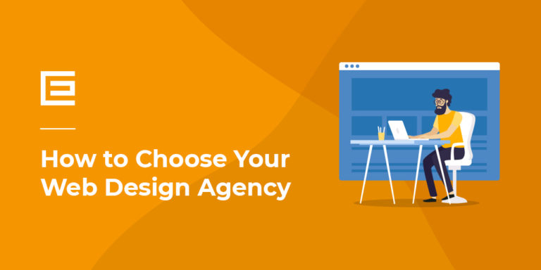 How to Choose Your Web Design Agency