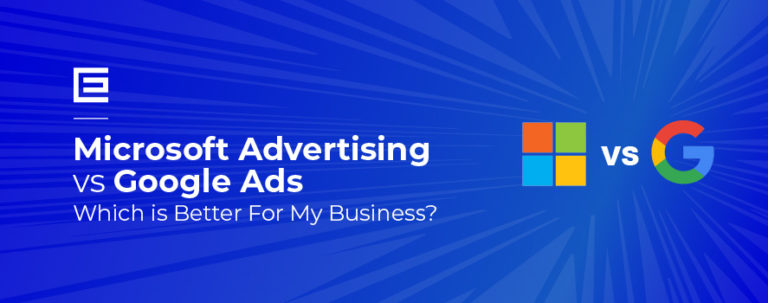 Google Ads vs Microsoft Advertising