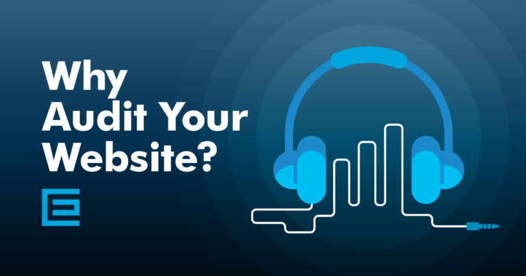 Why Audit Your Website? [Podcast]